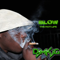 DJ Majestik - Blow (The Hot Life)