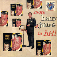 Harry James - More Harry James in Hi-Fi