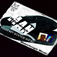 Tha Boogiewoogie Man - I Got My Boogie Shoes (Explicit)