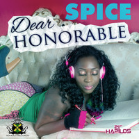 Spice - Dear Honorable
