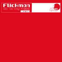Flickman - Go To My Head, Pt. 1