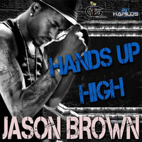Jason Brown - Hands up High