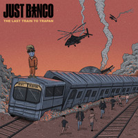 Just Banco - The Last Train to Trapan