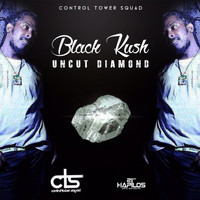 Black Kush - Uncut Diamond - Single (Explicit)