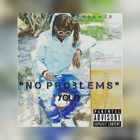 Yolo - No Problems (Explicit)