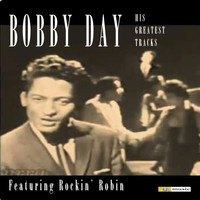 Bobby Day - His Greatest Tracks (Remastered)