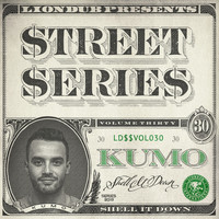Kumo - Liondub Street Series, Vol. 30 - Shell It Down