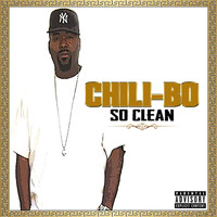 Chili-Bo - So Clean (Explicit)