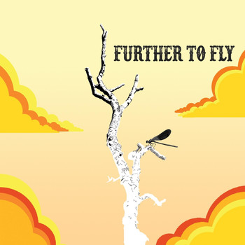 Further to Fly - Further to Fly