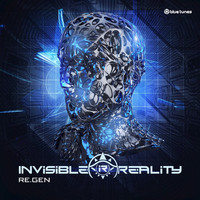 Invisible Reality - Re.Gen