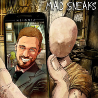 Mad Sneaks - Insignia