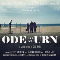 Jeff McQuilkin - Ode to an Urn (Original Motion Picture Soundtrack)