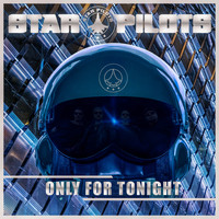 Star Pilots - Only for Tonight