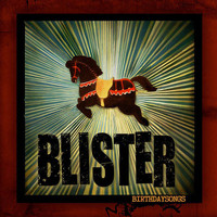 Blister - Birthdaysongs