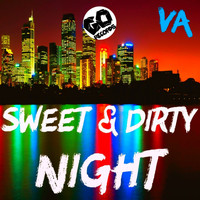 Various Artists - Sweet & Dirty Night