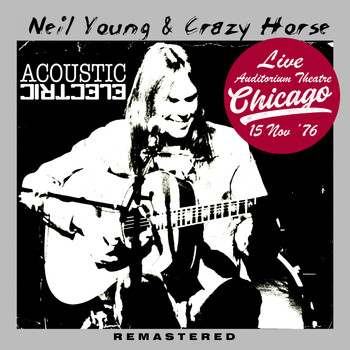Neil Young & Crazy Horse - Acoustic Electric