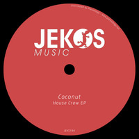 Coconut - House Crew EP
