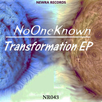 NoOneKnown - Transformation EP
