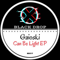 Gaioski - Can Be Light EP