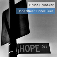 Bruce Brubaker / - Hope Street Tunnel Blues: Music for Piano By Philip Glass and Alvin Curran