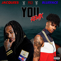 Jacquees - You (Remix [Explicit])