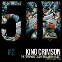 King Crimson - Thela Hun Ginjeet (KC50, Vol. 2)