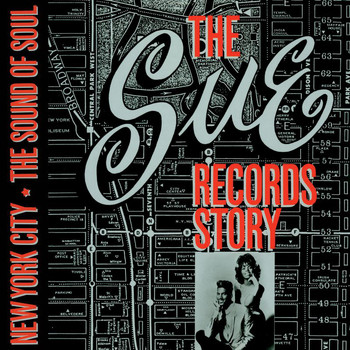 Various Artists - The Sue Records Story: The Sound Of Soul