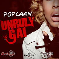 Popcaan - Unruly Gal - Single (Explicit)