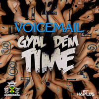 Voicemail - Gyal Time Now - Single