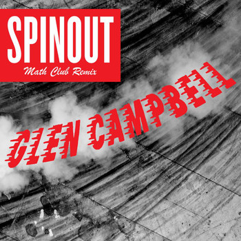 Glen Campbell - Spinout (The Math Club Remix)