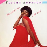 Thelma Houston - Reachin' All Around