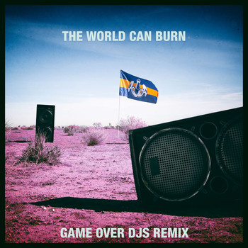 Dada Life - The World Can Burn (Game Over DJs Remix)