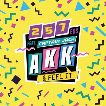 257ers - Akk & Feel It