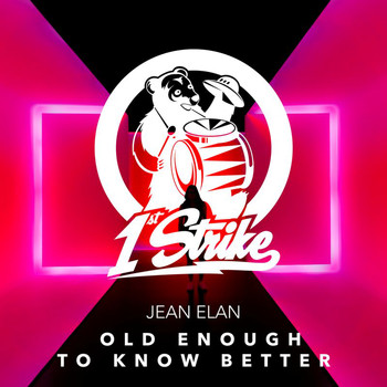Jean Elan - Old Enough To Know Better