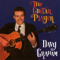 Davy Graham - The Guitar Player