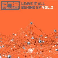 DT8 Project - Leave It All Behind EP2