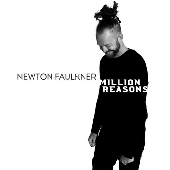 Newton Faulkner - Million Reasons