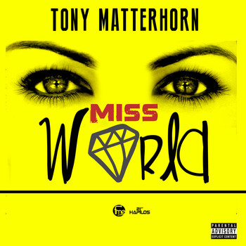 Tony Matterhorn - Miss World (Explicit)