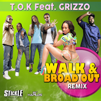 T.O.K - Walk & Broad Out (Remix) - Single