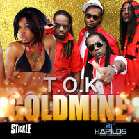 T.O.K - Goldmine - Single (Explicit)