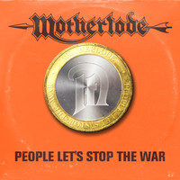 Motherlode - People Let's Stop the War