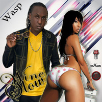 WASP - Wine Slow - Single (Explicit)