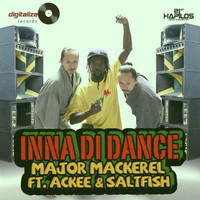 Major Mackerel - Inna Di Party - Single