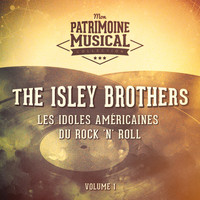 The Isley Brothers - Les Idoles Américaines Du Rock 'N' Roll: The Isley Brothers, Vol. 1