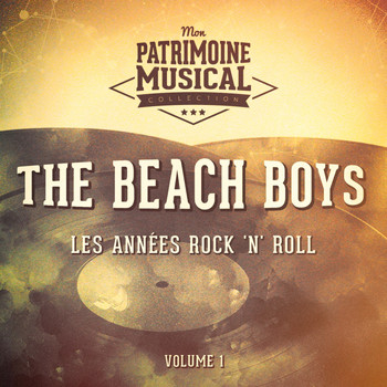The Beach Boys - Les Années Surf Music: The Beach Boys, Vol. 1