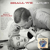 Eddy Howard - Shall We Dance