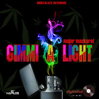 Major Mackerel - Gimmi a Light - Single (Explicit)