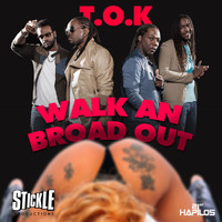 T.O.K - Walk an Broad Out - Single