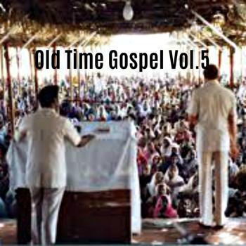 Various Artists / Various Artists - Old Time Gospel, Vol. 5