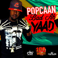 Popcaan - Bad Ah Yard - Single (Explicit)